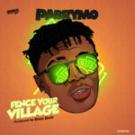 "PaBrymo – ""Fence Your Village"""