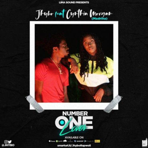 """Jhybo – """"Number One Lover"""" ft. Cynthia Morgan"""
