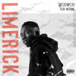 "Limerick – ""WorWor For Nothin"""