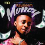 """T90 Records Presents; Kaysleem – """"Money"""""""