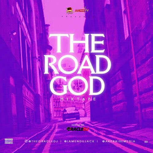 """MIXTAPE: TheOracleDJ – """"Road God Mixtape"""""""