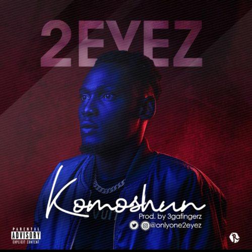 """2EYEZ – """"Komoshun"""" (Prod. 3ga)"""