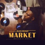 [Video] Sean Dennis – Market