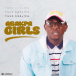 "Tune Khalifa – ""Abakpa Girls"""