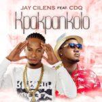 """Jay Cilens – """"Kpakpankolo"""" ft. CDQ"""