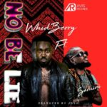 "Whidberry x Samini – ""No Be Lie"""