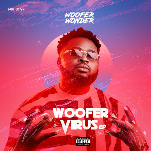 "Fast Rising Star, Woofer Wonder Debuts Art & Tracklist For First Studio Project ""Woofer Virus"" – ""THE EP'"