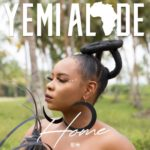 [Music] Yemi Alade – Home + Give Dem