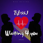 "BlessJ – ""Waiting 4 You"""