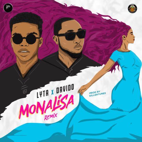 """Lyta x Davido - """"Monalisa (Remix)"""""""