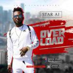 "Star AJ – ""Overload"""