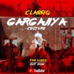"""[Video] ClassiQ – """"Gargajiya"""""""