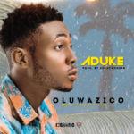 """Oluwazico – """"Aduke"""""""