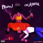 "[Lyrics] Olamide – ""Pawon"""
