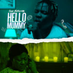 """Oga Network – """"Hello Mummy"""" (Prod. Solshyne)"""
