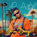 "P-Ray – ""One Day"""