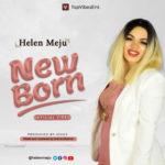 "Helen Meju – ""New Born"""