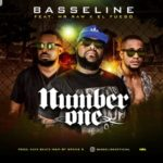 "Basseline – ""Number One"" ft. Mr Raw x El Fuego"