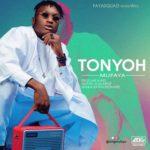 "Mufaya – ""Tonyoh"" (Prod. Mr Marz)"