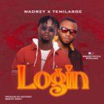 """Wadrey – """"Login"""" f. Temilarge"""