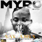 """Myro – """" Say Amen"""""""