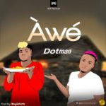 "Dotman – ""Awe"""