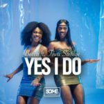 "Becca – ""Yes I Do"" ft. Tiwa Savage"