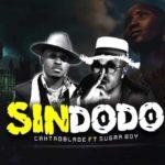 """Caxtro Blade – """"Sindodo"""" ft. SugarBoy"""