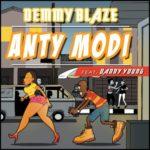 """Demmy Blaze – """"Anty Modi""""f. Danny Young"""