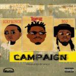 "Efe x Ice Prince x BOJ – ""Campaign"""
