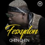 [Music] FexsyDon – Ghen Ghen