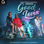 "Finetunz – ""Good Lovin'"" ft Vicki D & Cent Remmy"