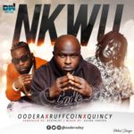"[Instrumental + Lyrics] Oodera x Ruffcoin x Quincy – ""Nkwu"""