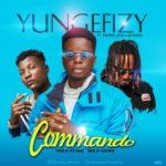 "[Video] Yung Efizy – ""Commando"" Ft. Nuno Zigi x DJ Rain  | @Yung_efizylee"