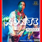"[MUSIC PREMIERE] Magixx – ""Konji"" (Prod. By Vybes The Machine)"