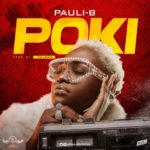 "[Audio + Video] Pauli-B – ""Poki"""