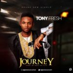 "Tony Fresh – ""Journey"""