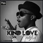 """Wizkid – """"Kind Love"""""""