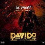 "Lil Frosh – ""Davido"""