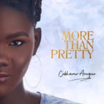 "Cobhams Asuquo – ""More Than Pretty"""