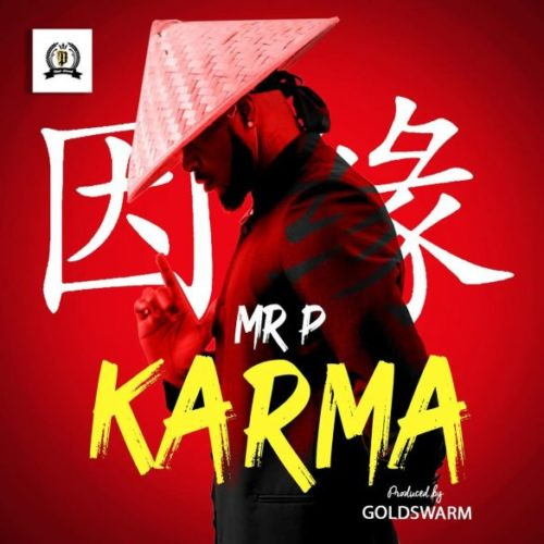 Download music: Mr P – Karma