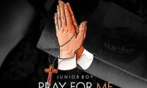Junior Boy - Pray For Me