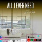 "[Music + Video] Sarai Korpacz – ""All I Ever Need"" + Lyrics"