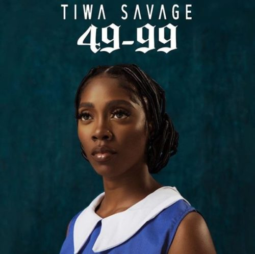 "Tiwa Savage – ""49-99"" Lyrics"
