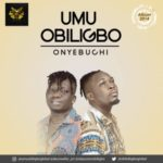 "Umu Obiligbo – ""Onyebuchi"""