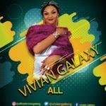 "Vivian Galaxy – ""All"""