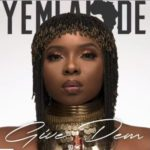 "Yemi Alade – ""Give Dem"" (Prod. Krizbeatz) [+Lyrics]"