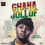 """Street Ajebutter – """"Ghana Jollof"""""""