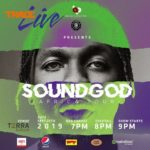 """""""Special Edition Of Trace Live Kicks Off Runtowwn's Soundgod Africa Tour"""""""