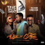 "Taye Currency – ""Owo Ni Koko"" ft. Chinko Ekun x Sina Rambo"